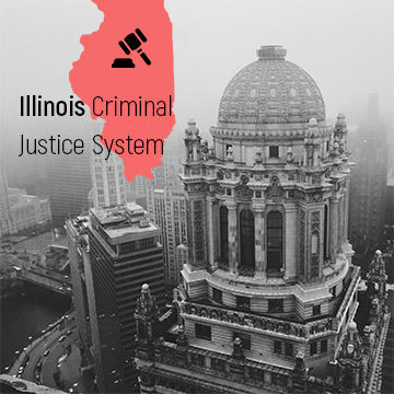 Illinois Criminal Justice System